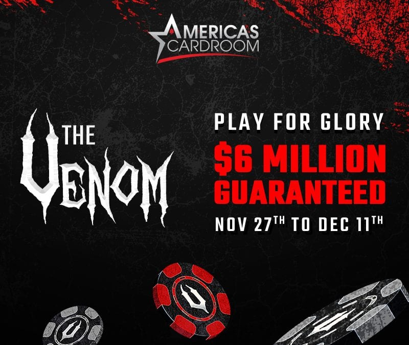 Americas Cardroom's $6 Million Venom Tournament is Coming!